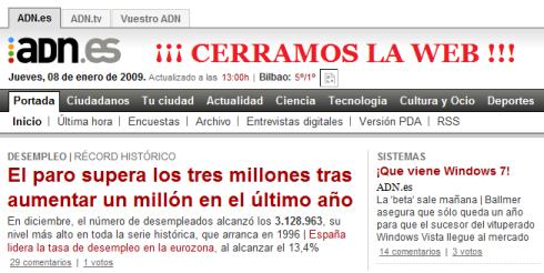 """Cuando ha saltado la noticia, irónicamente ADN.es mostraba en su portada que el paro supera los 3 millones en España. Lo de """"Cerramos la Web"""" es un añadido a la imagen por SinFuturo."""